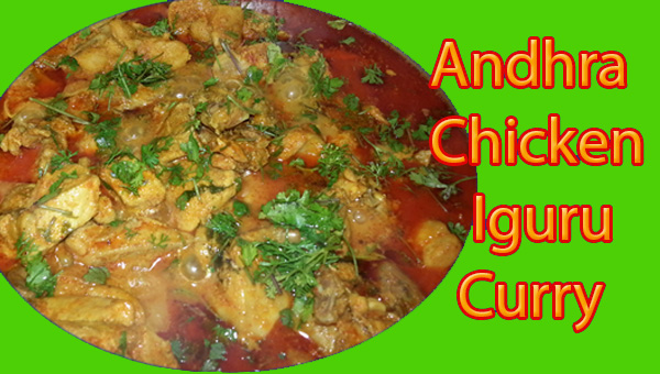 Andhra Chicken Iguru Curry